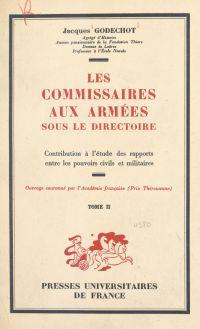 Les commissaires aux armées...