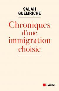 Chroniques d'une immigratio...