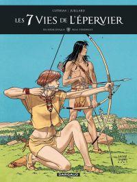 Les 7 vies de l'Epervier : deuxième époque. Volume 3, Beau-Ténébreux