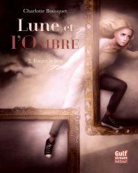Image de couverture (Lune et l'Ombre - tome 2 Forger le lien)