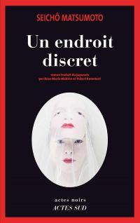 Un endroit discret | Matsumoto, Seichô. Auteur