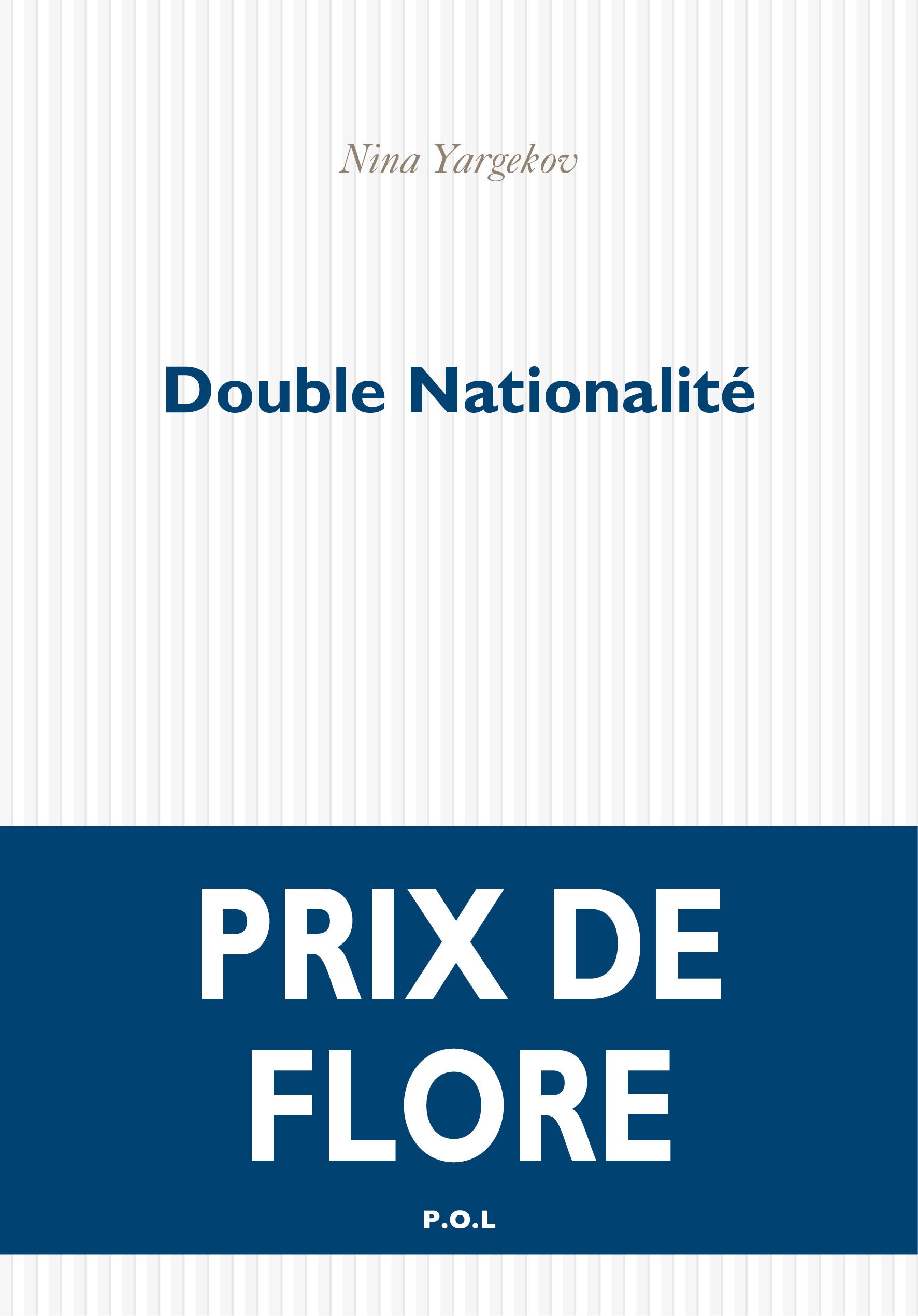 Double nationalité | Yargekov, Nina