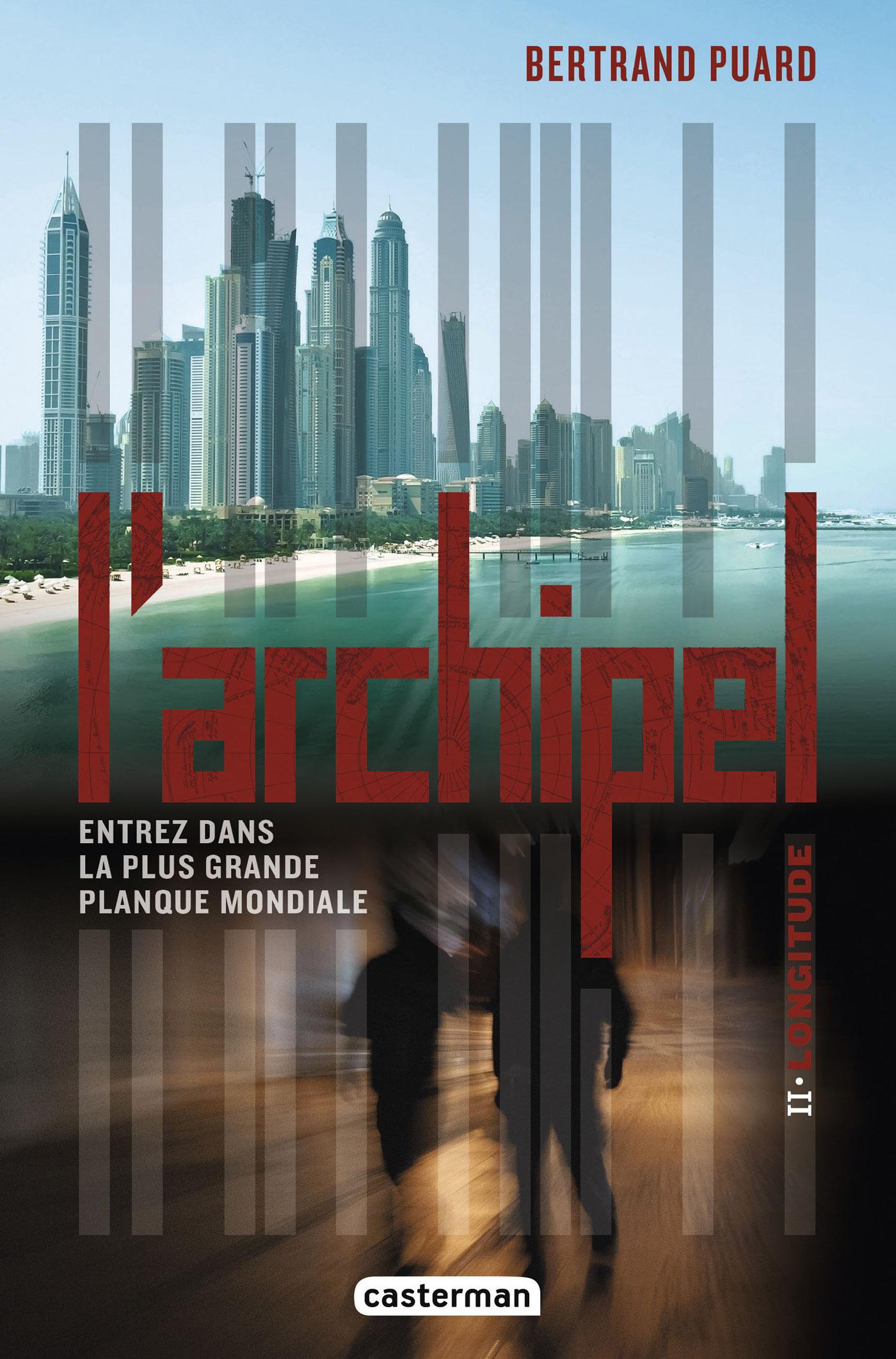 L'Archipel (Tome 2) - Longitude | Puard, Bertrand