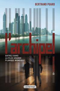L'Archipel (Tome 2) - Longitude | Puard, Bertrand. Auteur