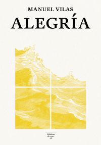 Alegria | Vilas, Manuel. Auteur