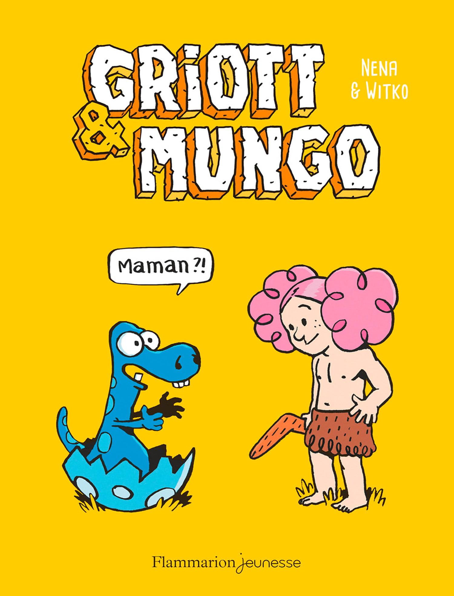 Griott & Mungo (Tome 1) - M...