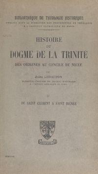 Histoire du dogme de la Tri...