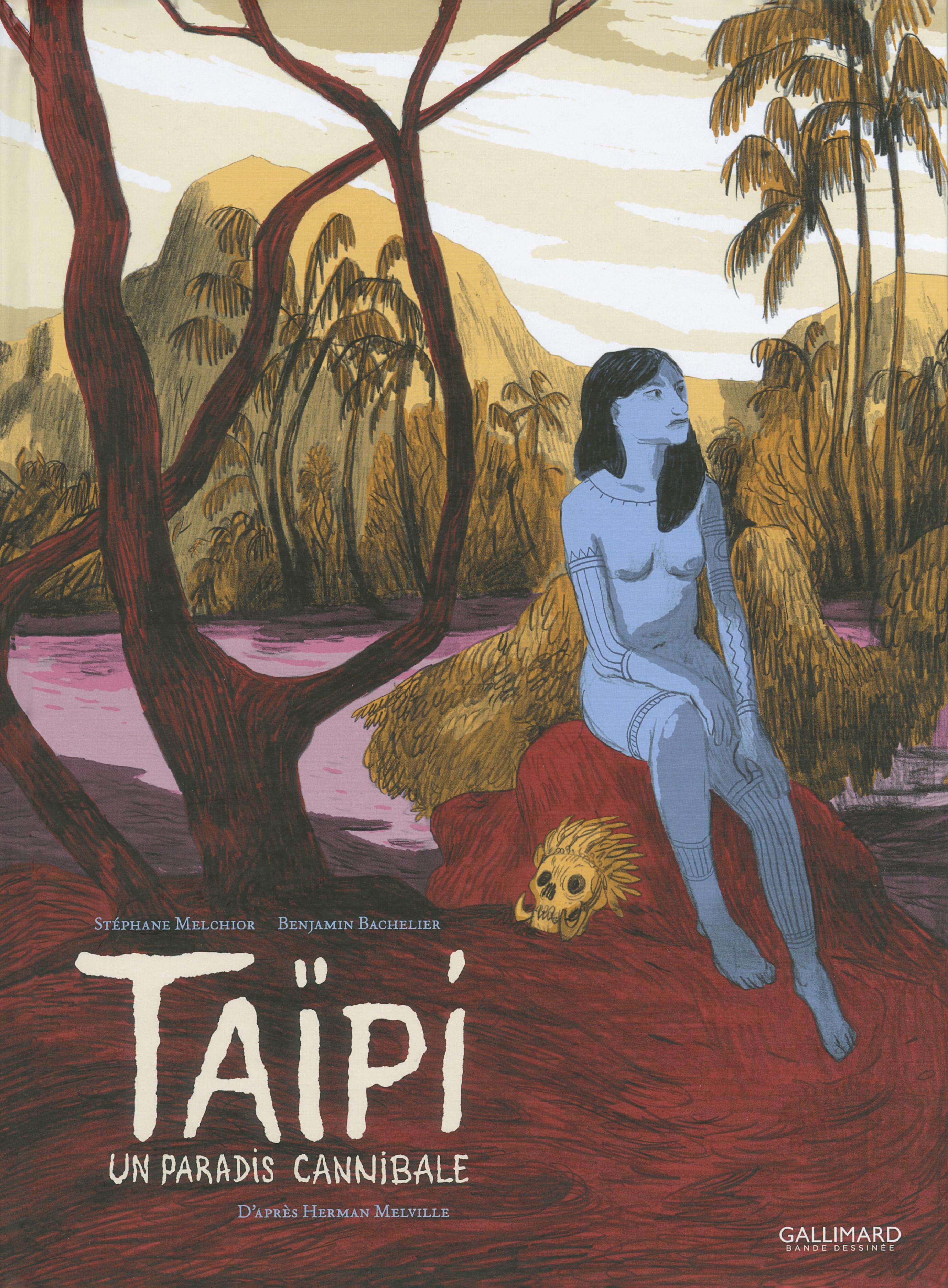 Taïpi. Un paradis cannibale