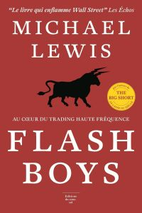 Flash Boys | Lewis, Michael (1960-....). Auteur