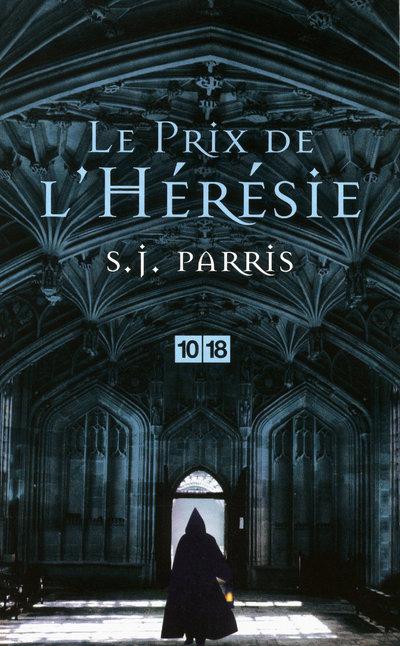 Le prix de l'Hérésie | PARRIS, S. J.