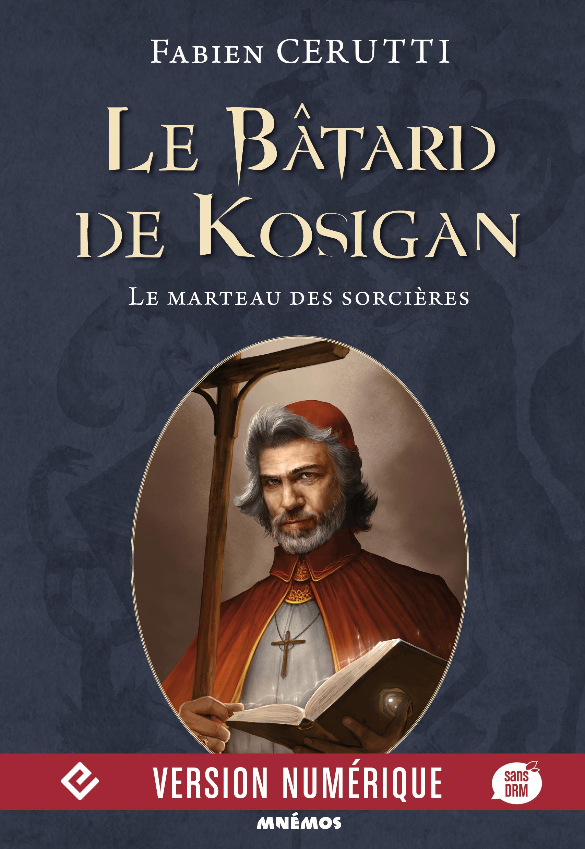 Le Bâtard de Kosigan, volume 3