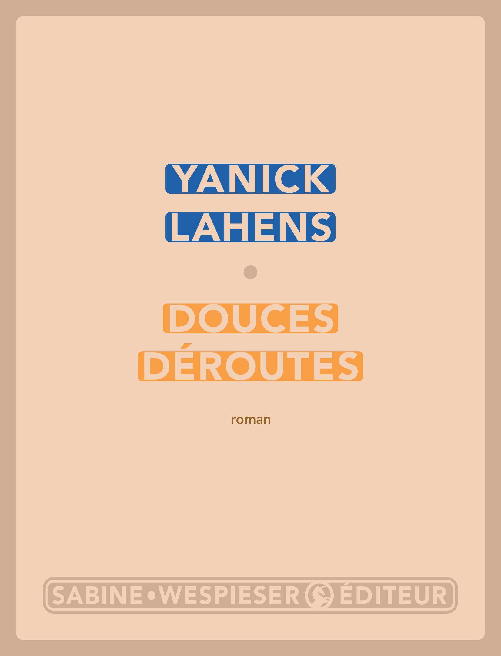 Douces déroutes | Lahens, Yanick