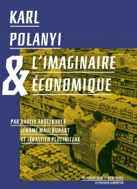 Karl Polanyi et l'imaginair...
