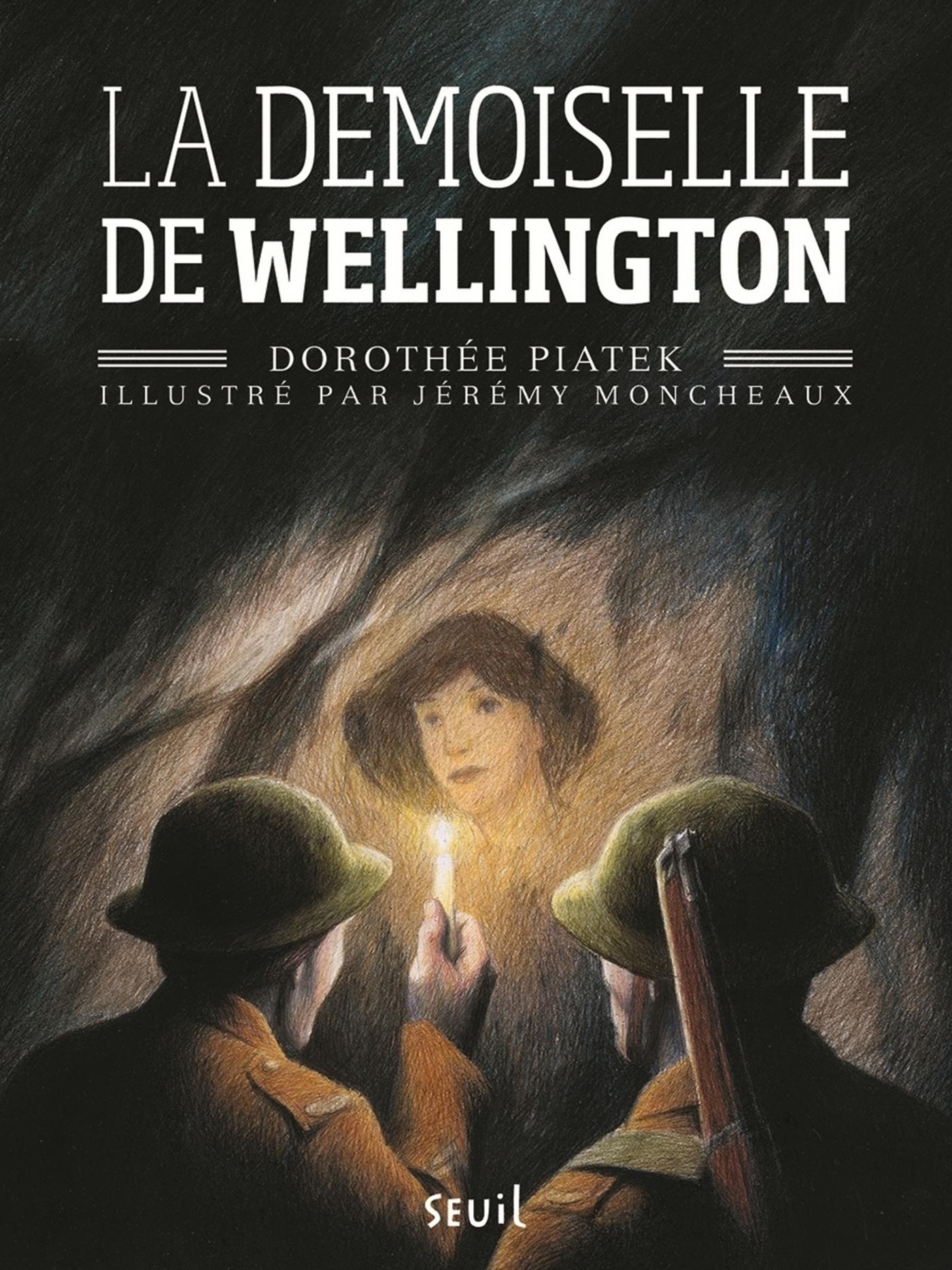 La demoiselle de Wellington   Piatek, Dorothée