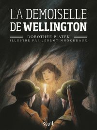 La demoiselle de Wellington | Piatek, Dorothée