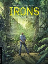 Irons - tome 3 - Les Dispar...