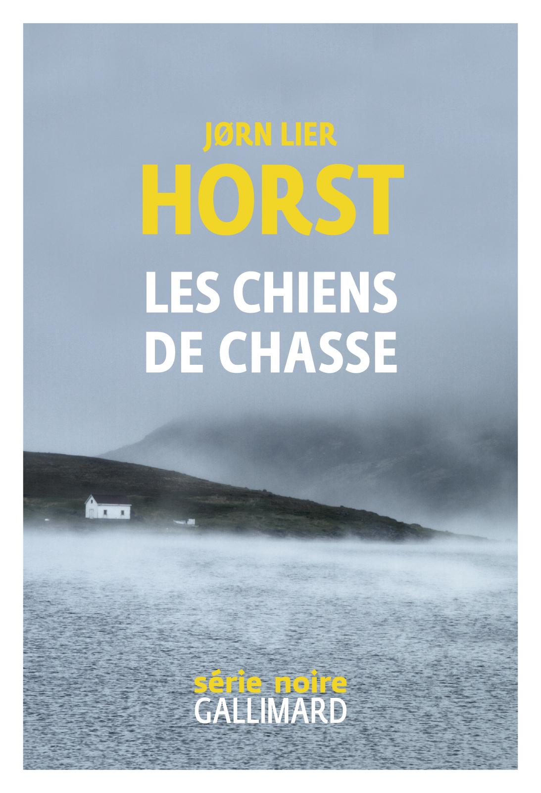 Les chiens de chasse   Horst, Jorn Lier