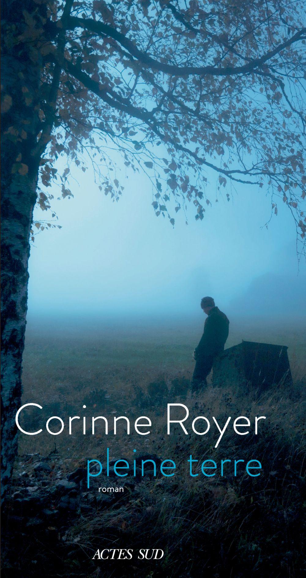 Pleine terre   Royer, Corinne (1967-....). Auteur