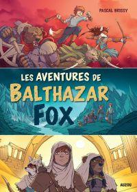 Les aventures de Balthazar ...
