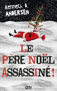Le Père Noël assassiné !