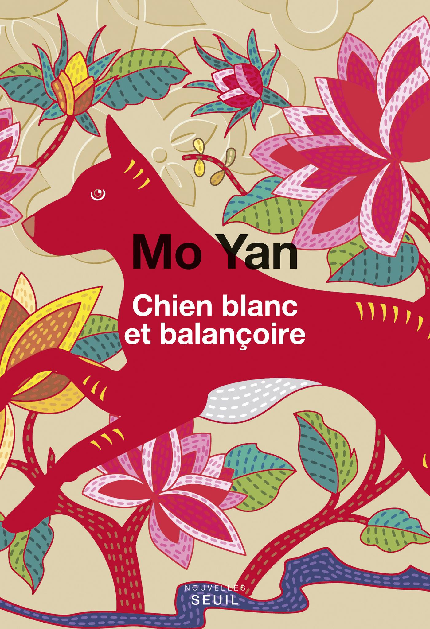 Chien blanc et balançoire | Mo Yan,