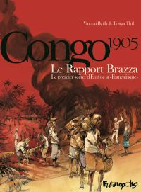 Le Rapport Brazza. Le premier secret d'État de la Françafrique | Bailly, Vincent. Auteur