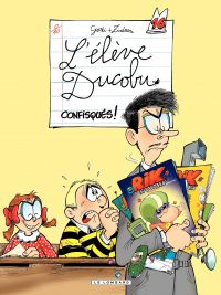 L'Elève Ducobu - tome 16 - Confisqués | Zidrou, . Auteur