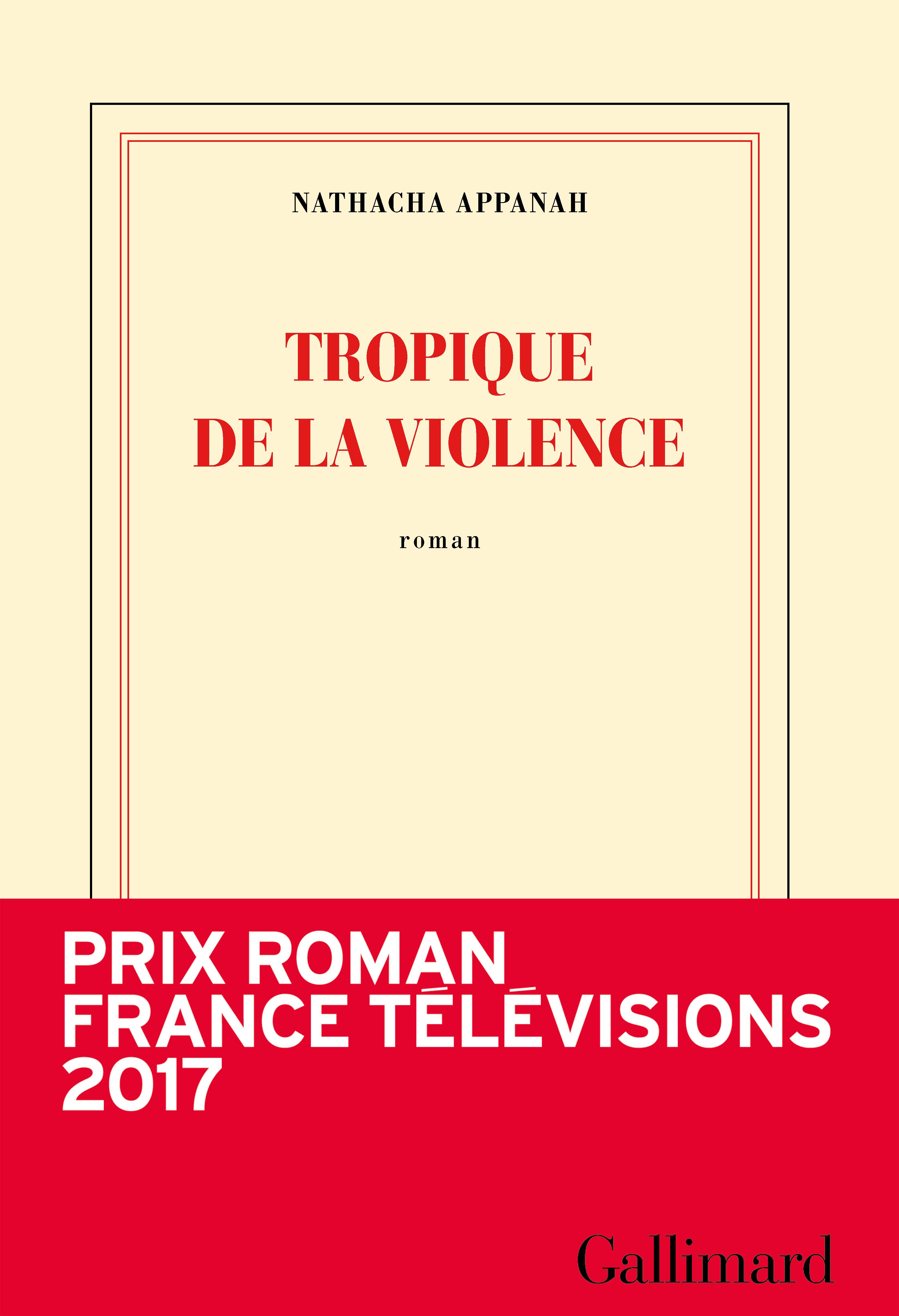 Tropique de la violence | Appanah, Nathacha