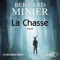 La Chasse | MINIER, Bernard. Auteur