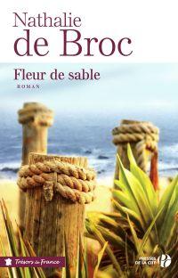 Fleur de sable | BROC, Nathalie de. Auteur