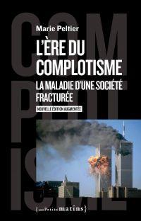 L'ère du complotisme - La m...