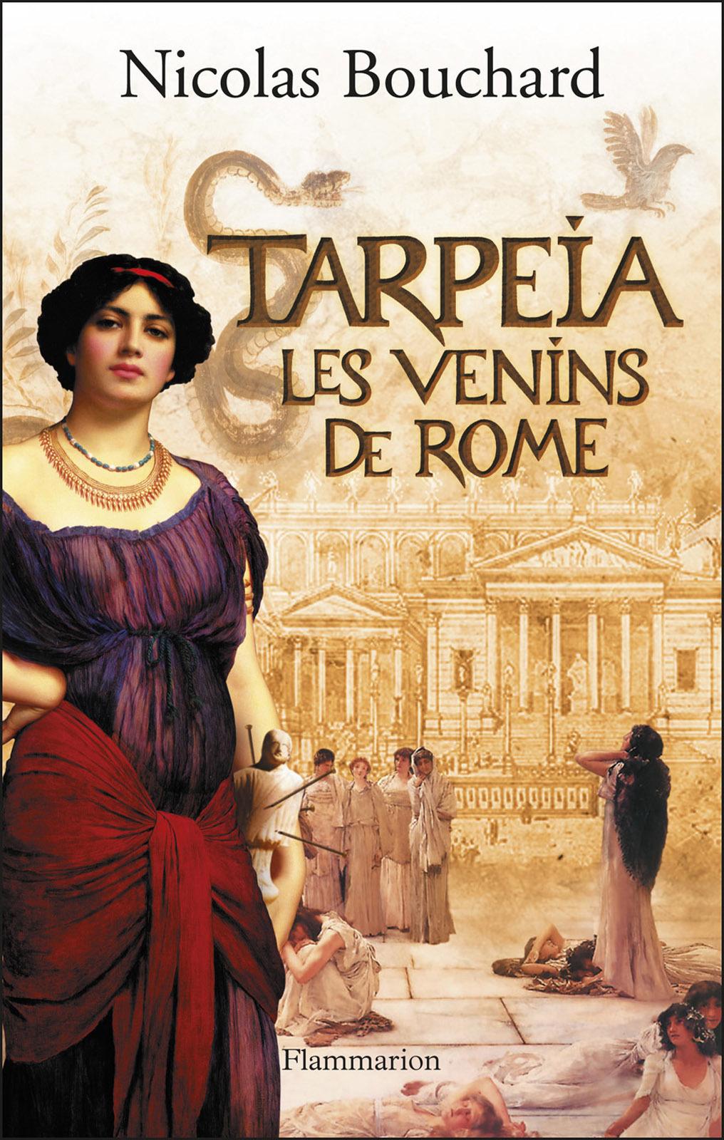 Tarpeïa, les venins de Rome