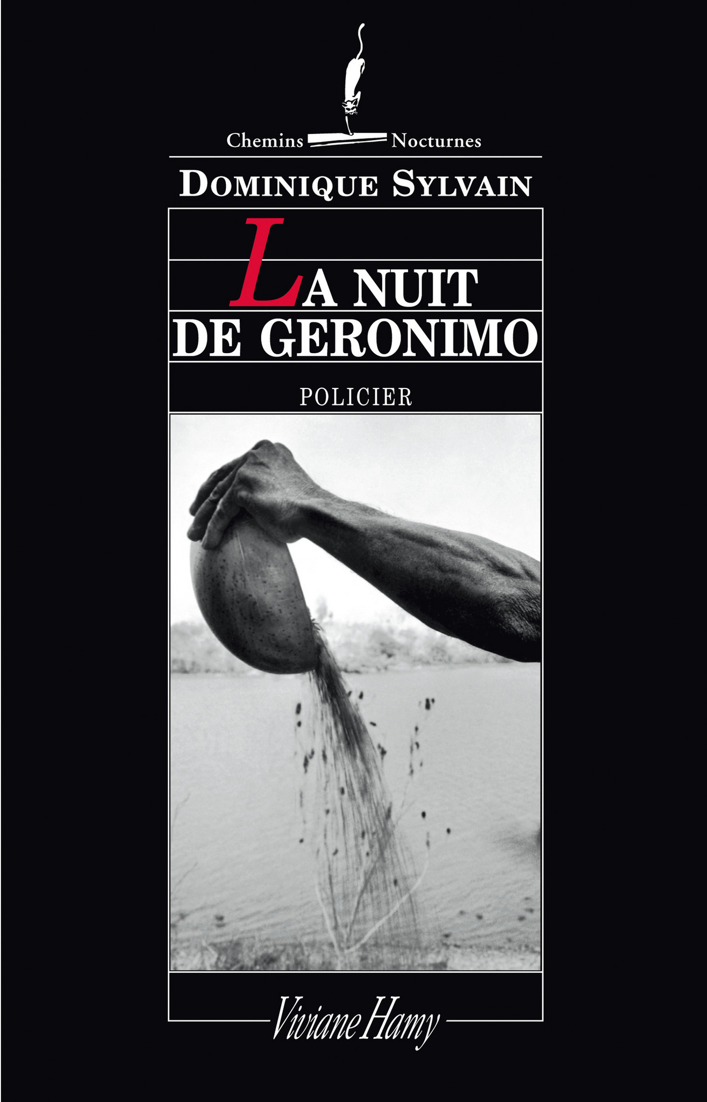 La Nuit de Géronimo | Sylvain, Dominique
