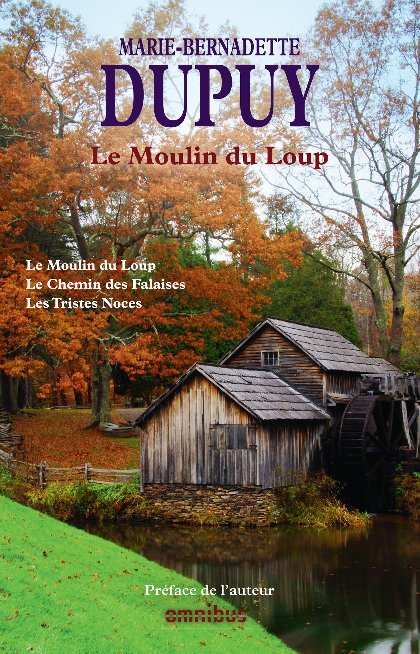 Le Moulin du Loup Tome 1