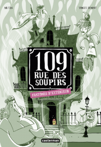 109 rue des Soupirs (Tome 3...