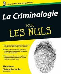 Criminologie Pour les nuls (La) | Bauer, Alain