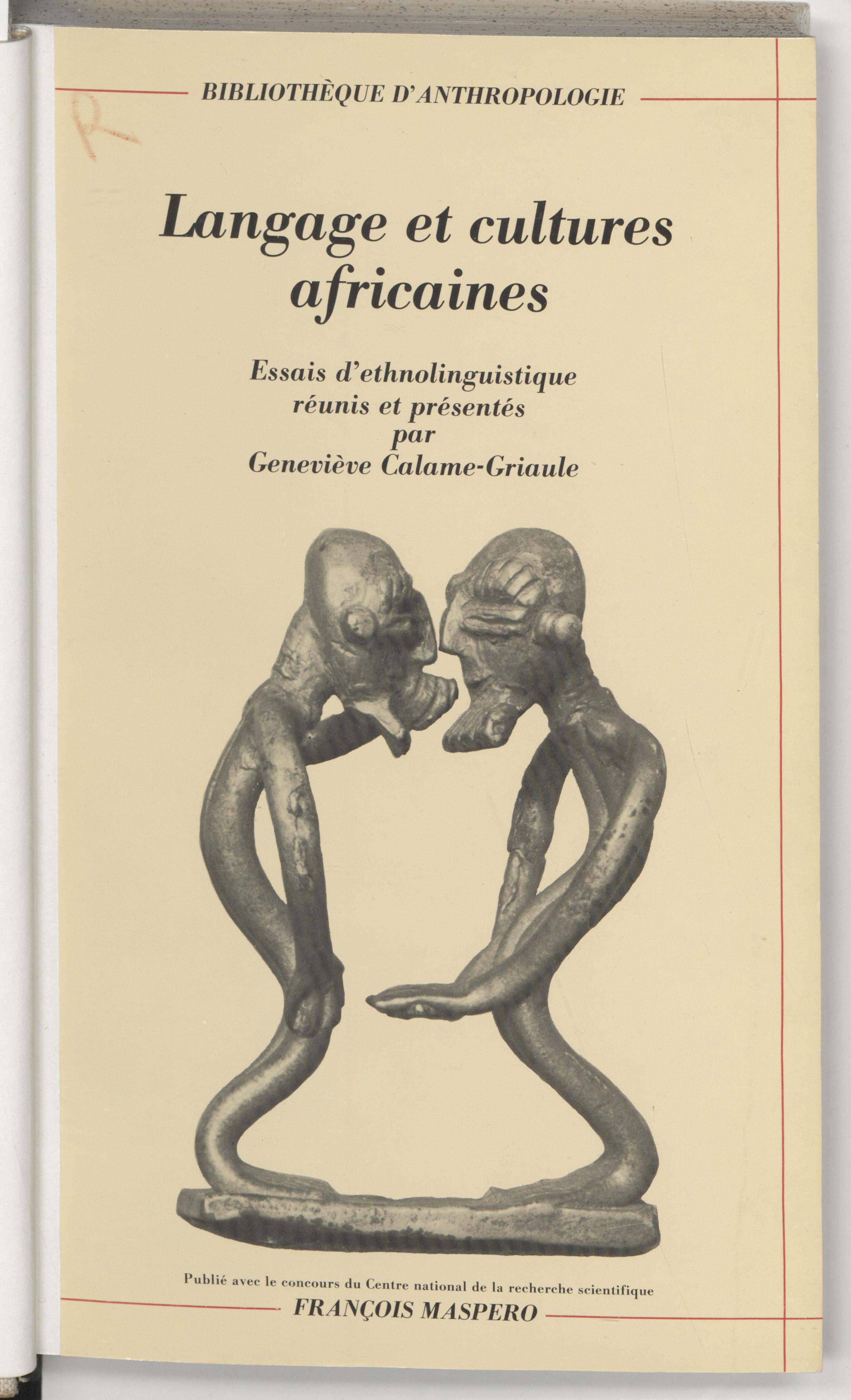 Langage et cultures africaines, Essais d'ethnolinguistique