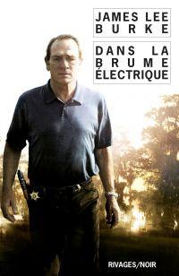 Dans la brume électrique | Burke, James Lee. Auteur