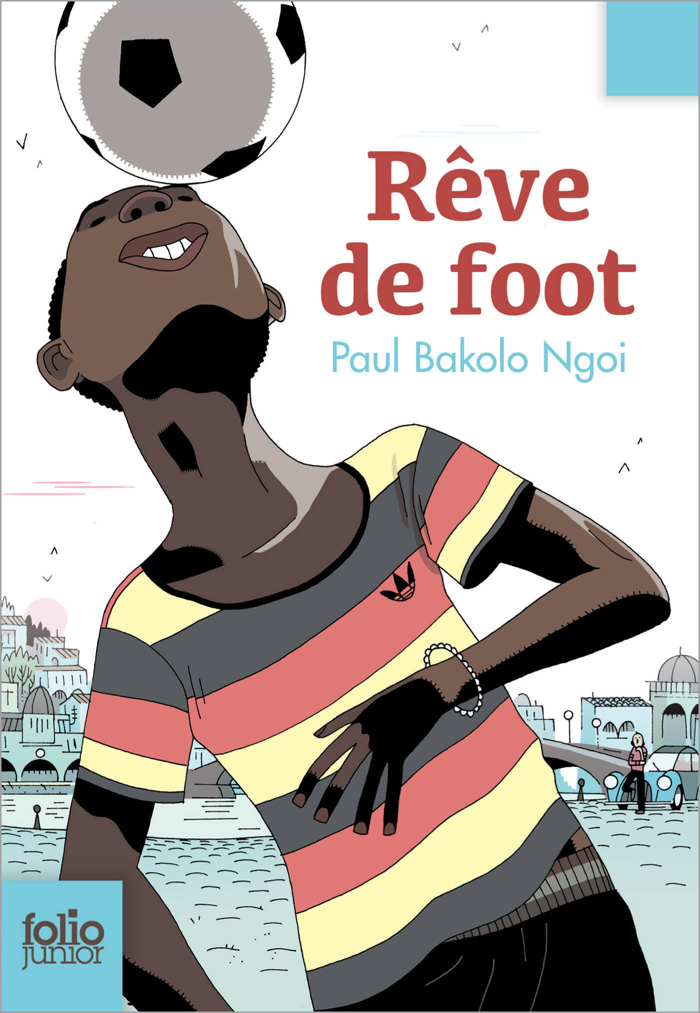 Rêve de foot | Ngoi, Paul Bakolo