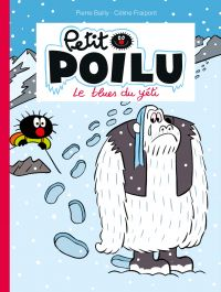 Petit Poilu. Volume 16, Le blues du yéti