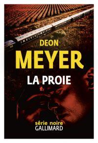 La proie | Meyer, Deon