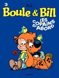 Boule et Bill. Volume 03, Les copains d'abord