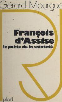 François d'Assise, le poète...