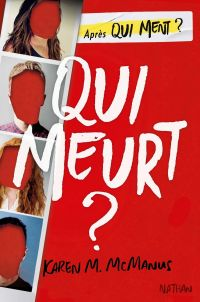 Qui meurt ? - roman ado | McManus, Karen M.. Auteur