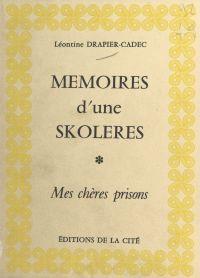 Mémoires d'une «skoléres» :...