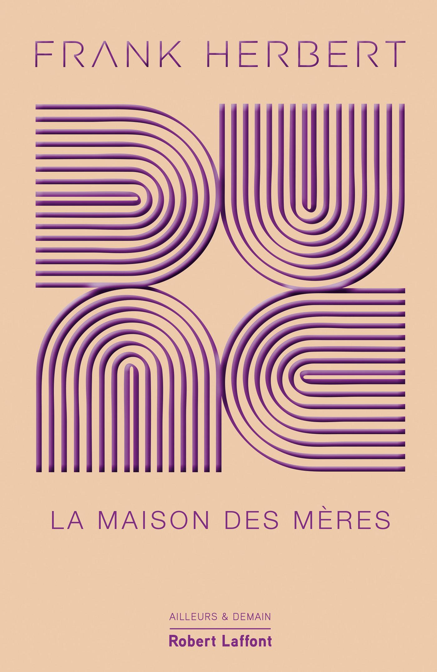 Dune - Tome 6 : La Maison des mères