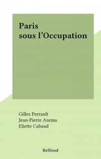 Paris sous l'Occupation