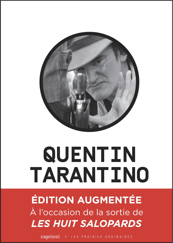 Quentin Tarantino, un cinéma déchaîné (édition augmentée)