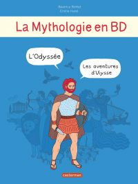 La Mythologie en BD - Les aventures d'Ulysse (Intégrale) | Bottet, Béatrice. Auteur