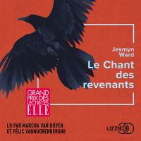 Le Chant des revenants | WARD, Jesmyn. Auteur